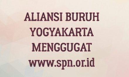 ALIANSI BURUH YOGYAKARTA MENGGUGAT