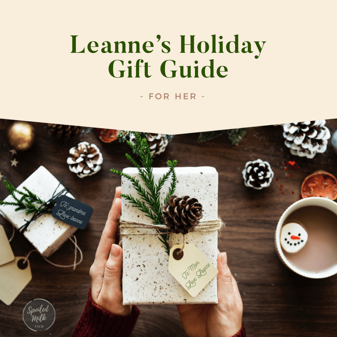 Leanne's Holiday Gift Guide (for her)
