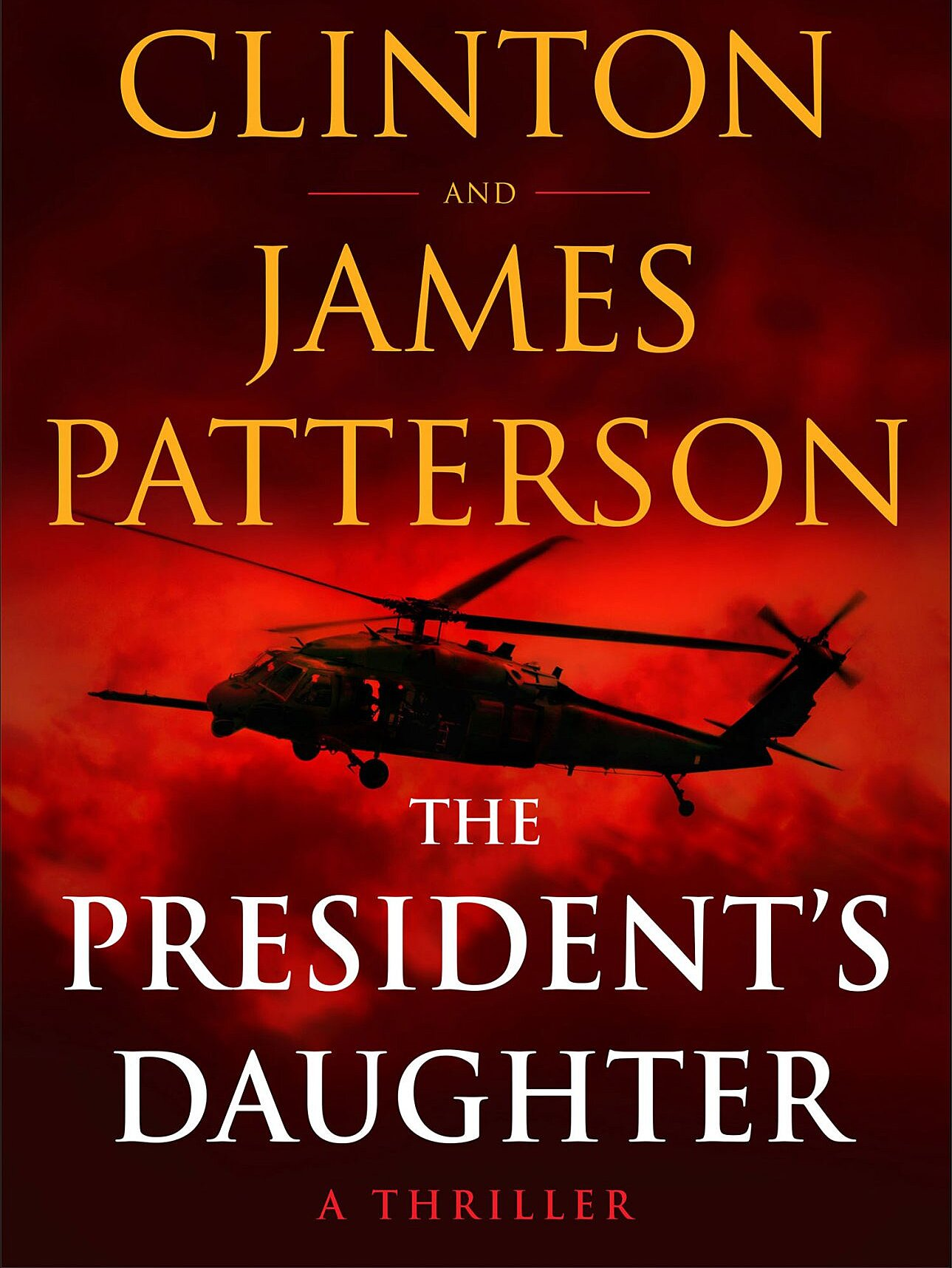 THE PRESIDENT'S DAUGHTER by BILL CLINTON AND JAME PATTERSON 🤩