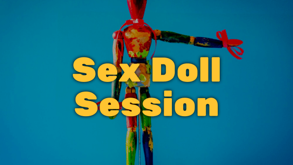 wooden doll with sex doll written over it