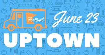 Uptown Food Truck Festival @ Uptown