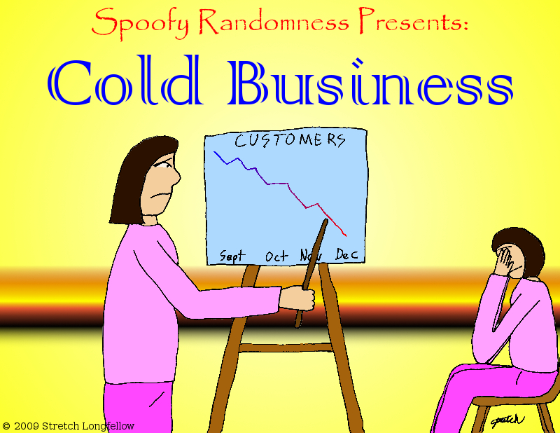 Cold Business