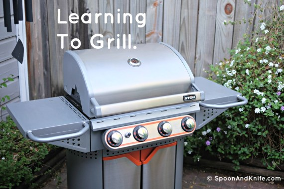 Learning to grill - Spoon & Knife