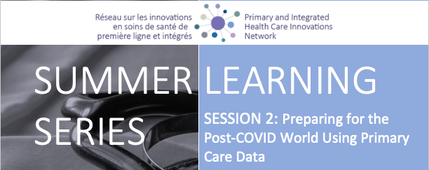 Summer Learning Series | Session 2: Preparing for the Post-COVID World Using Primary Care Data