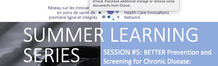 Summer Learning Series | Session 5: BETTER Prevention and Screening for Chronic Disease: Outcomes and Dissemination of a Novel Program in Primary Care