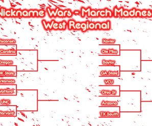 Nickname Wars March Madness: West Regional Second Round (Day 2)