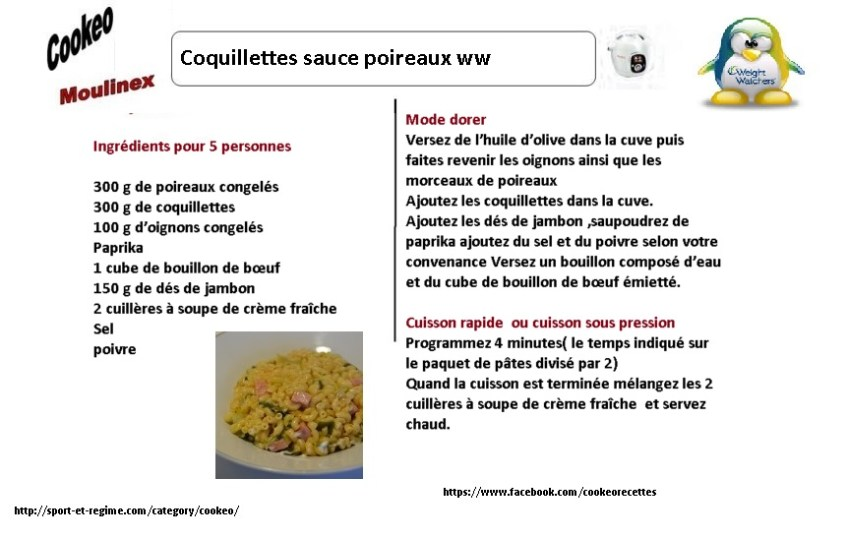 fiche recette cookeo coquillettes sauce poireaux weight watchers. Black Bedroom Furniture Sets. Home Design Ideas