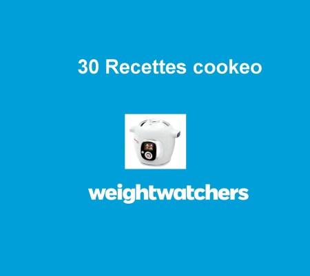 30 recettes cookeo weight watchers