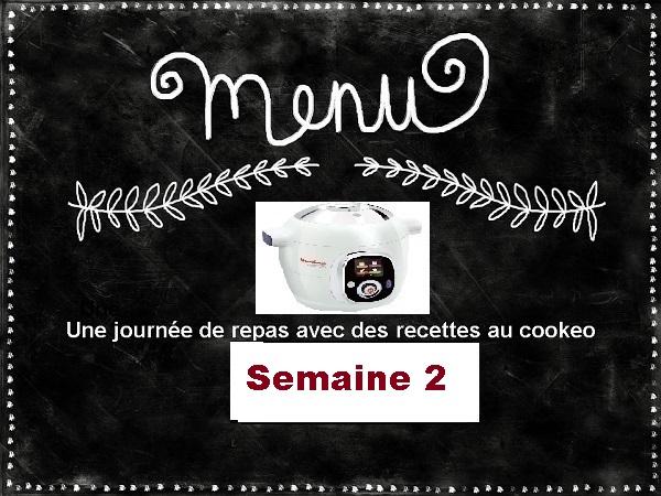 Semaine 2 menus cookeo