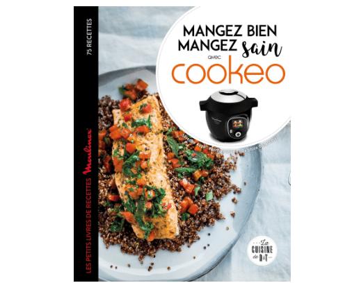 Mangez sain mangez bien avec Cookeo le livre