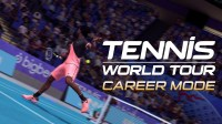 Tennis World Tour: Трейлер режима «Карьера»