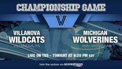 Villanova v Michigan: National Championship, Preview, How To Watch
