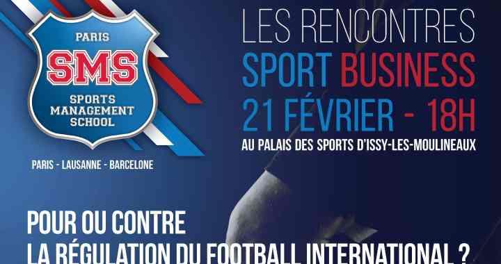 « RENCONTRES SPORT BUSINESS » – UNE 1ÈRE SUR LA RÉGULATION DU FOOTBALL INTERNATIONAL