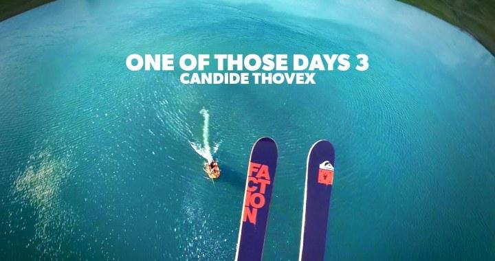 One of Those Days – Trilogie iconique du ski freestyle par Candide Thovex