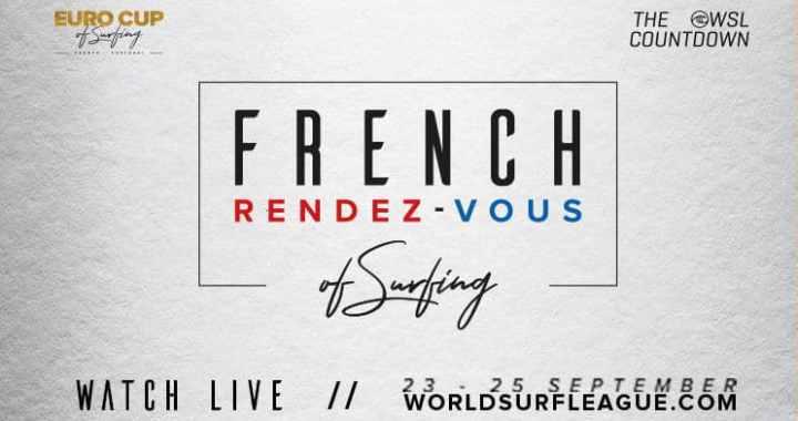 The French Rendez-Vous of Surfing fait son retour du 23 au 25 septembre