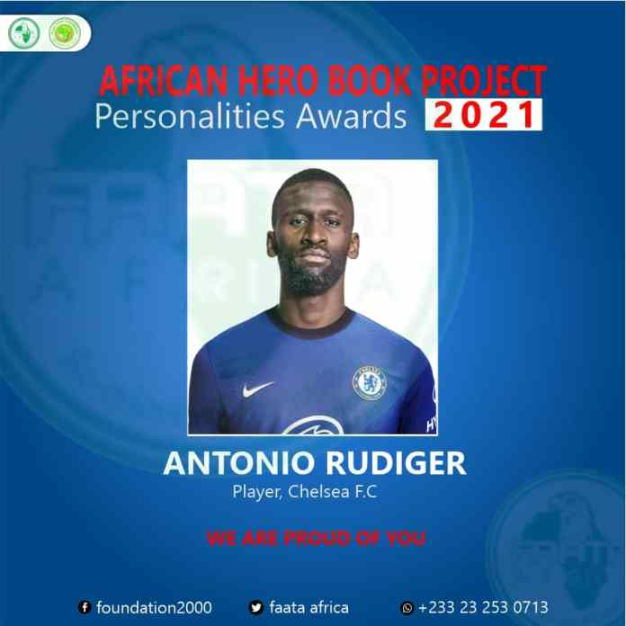 Antonio Rudiger has been celebrated by Final Point Foundation (FAATA AFRICA ) a Ghanaian, based youth organization