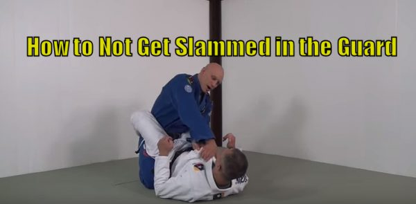 How to Not Get Slammed in the Guard