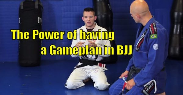 How to have a Gameplan in BJJ