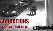 Abductions and Martial Arts