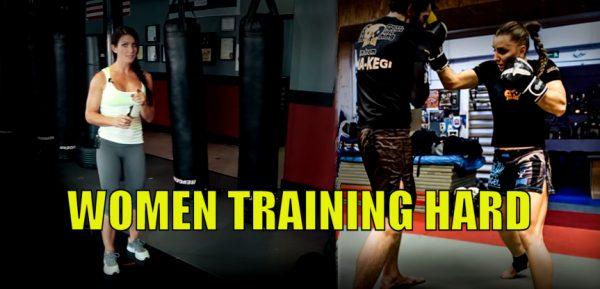 How Women can Train Hard MMA & Muay Thai