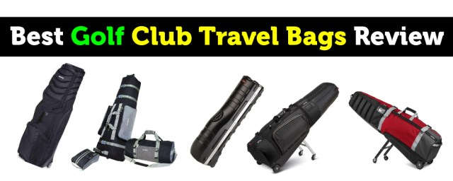 Best Golf Club Travel Bags Review