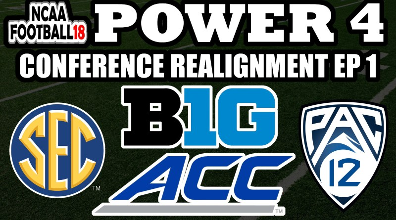 NCAA Football 18 – Setting Up Conferences – Power 4 Conference