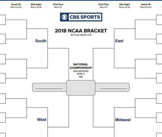 Ncaa Bracket 2018 Printable March Madness Tournament Bracket Seeds Games Cbssports Com