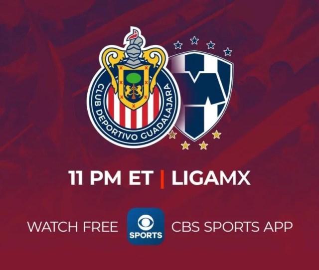Guadalajara Vs Monterrey Watch Live Stream Chivas Rayados Liga