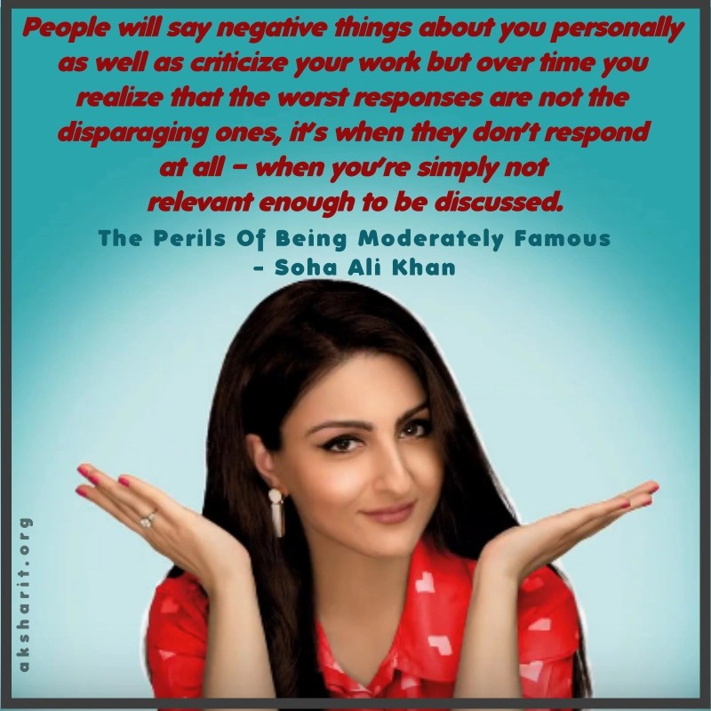 8 THE PERILS OF BEING MODERATELY FAMOUS BY SOHA ALI KHAN