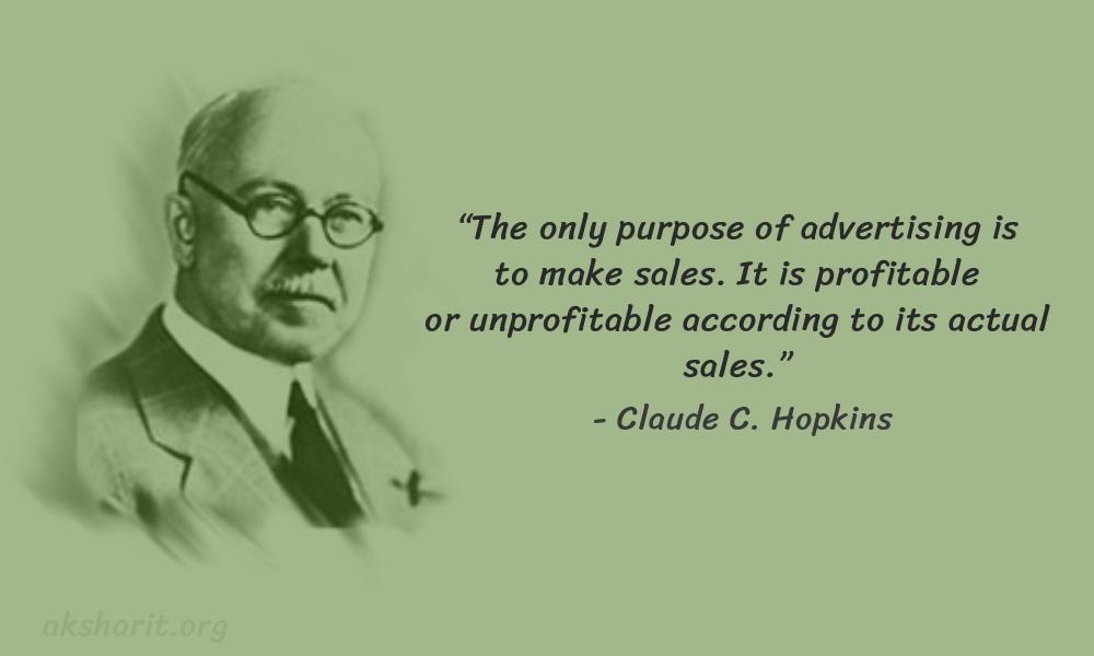13 Claude C. Hopkins Quotes Advertising Legend Guru