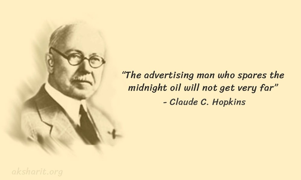 14 Claude C. Hopkins Quotes Advertising Legend Guru