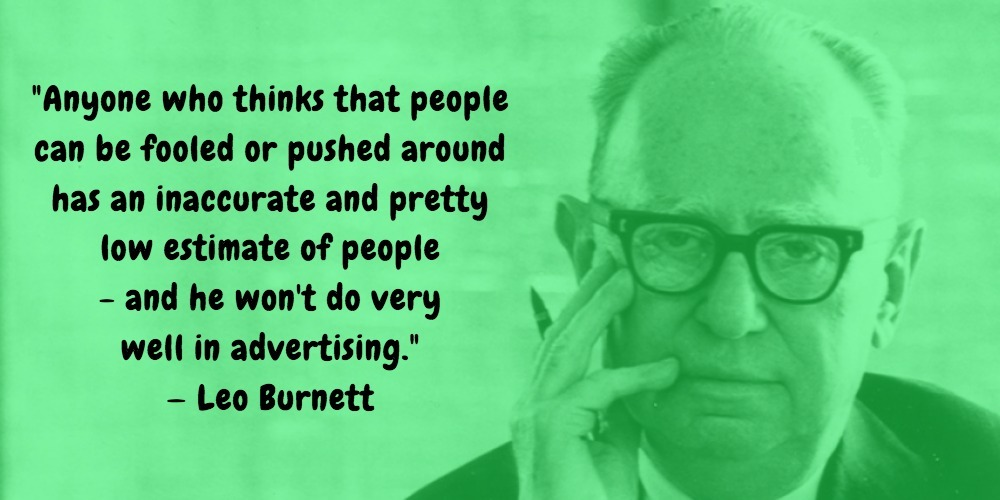 16  Leo Burnett Quotes Advertising Legend Guru Lines