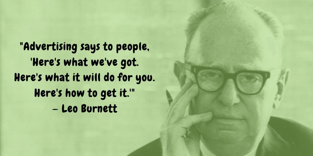 22  Leo Burnett Quotes Advertising Legend Guru Lines