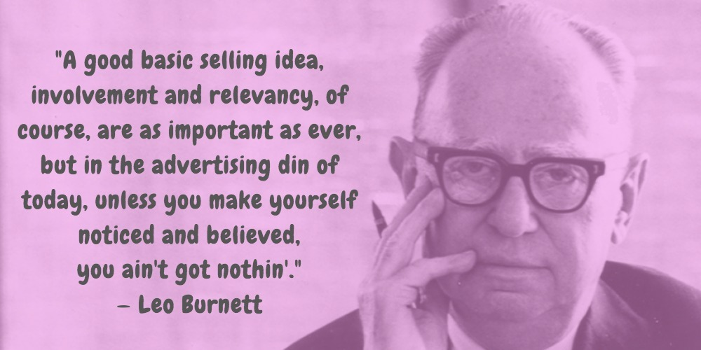 6  Leo Burnett Quotes Advertising Legend Guru Lines