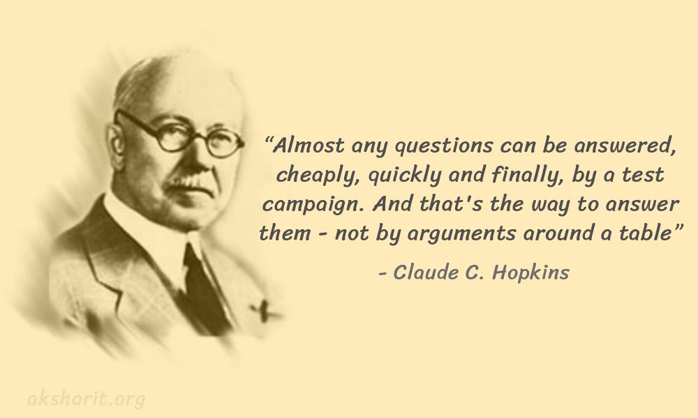 8 Claude C. Hopkins Quotes Advertising Legend Guru