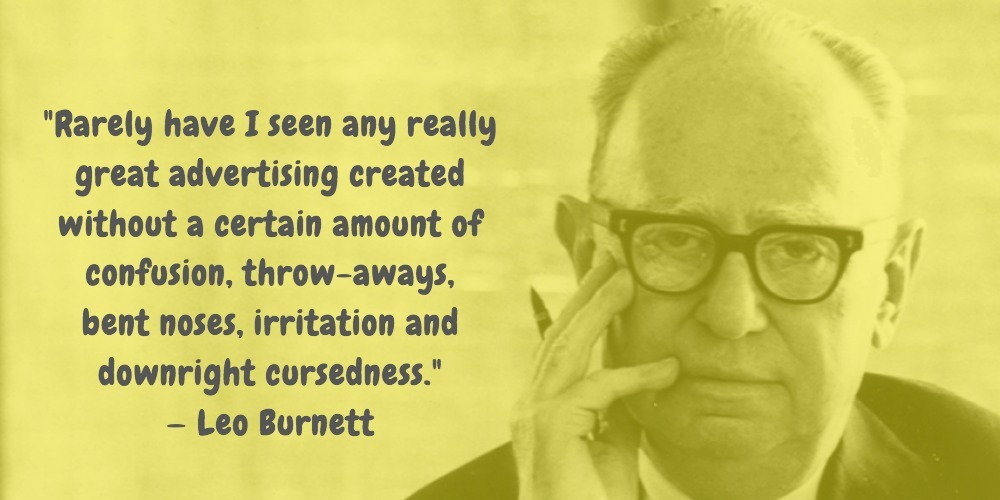 8  Leo Burnett Quotes Advertising Legend Guru Lines