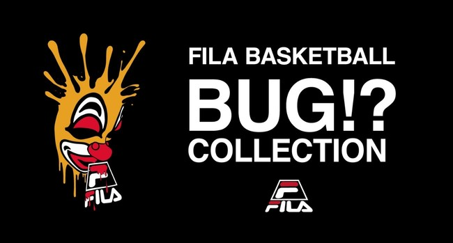 FILA basketball  FREESTYLE BASKETBALLER「BUG⁉」とのコラボコレクションを発売
