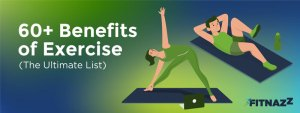 60+ Benefits of Exercise – The Ultimate List