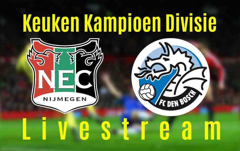 Livestream NEC - FC Den Bosch