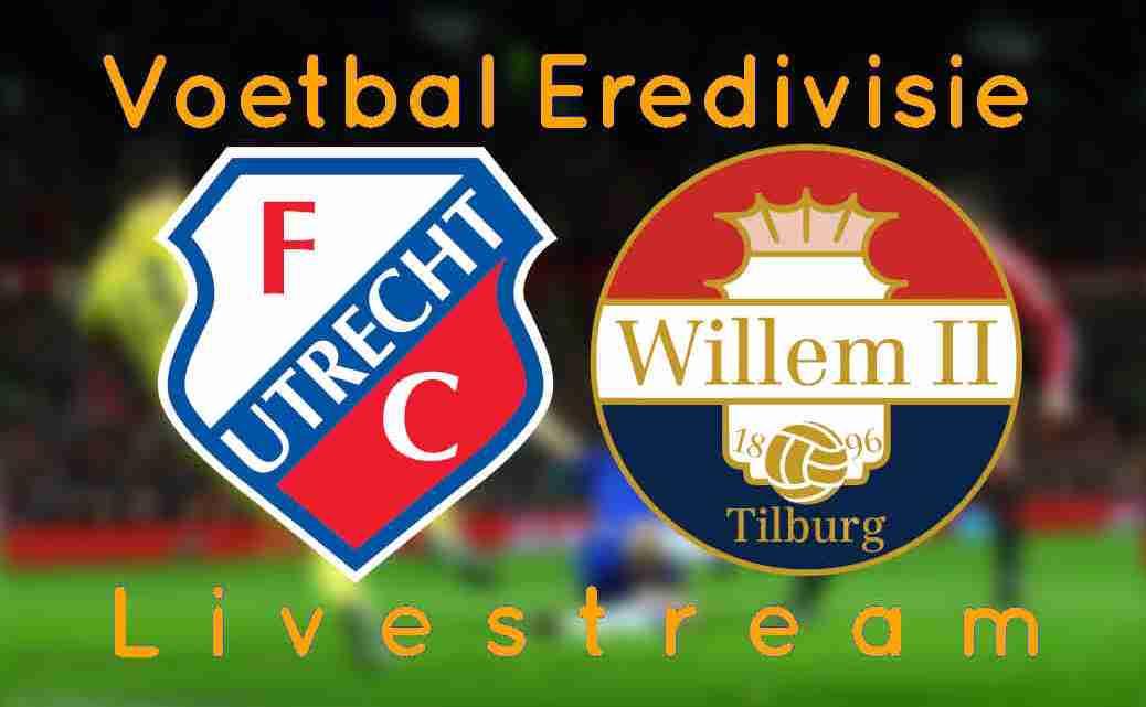 Livestream FC Utrecht - Willem II