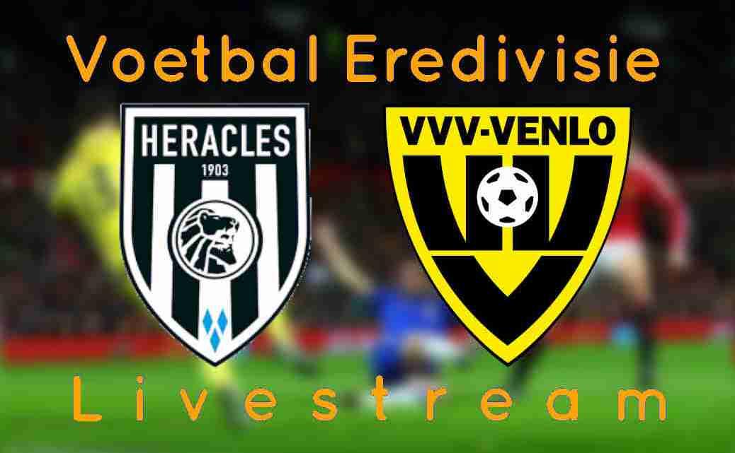 Livestream Heracles Almelo - VVV Venlo