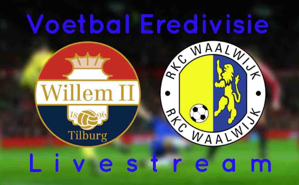 Livestream Willem II - RKC Waalwijk