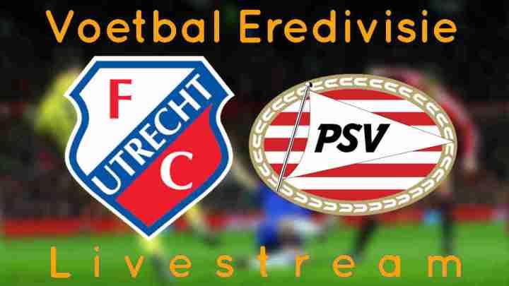 FC Utrecht - PSV Livestream