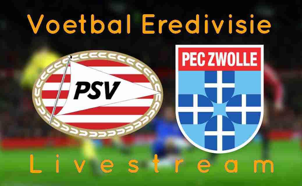 Gratis PSV - PEC Zwolle
