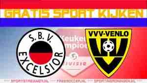 Livestream Excelsior vs VVV Venlo