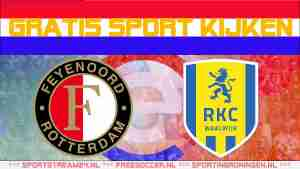 Livestream Feyenoord vs RKC Waalwijk