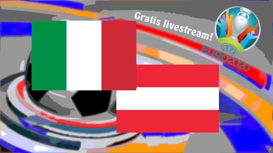 Livestream EURO 2020 Italië - Oostenrijk