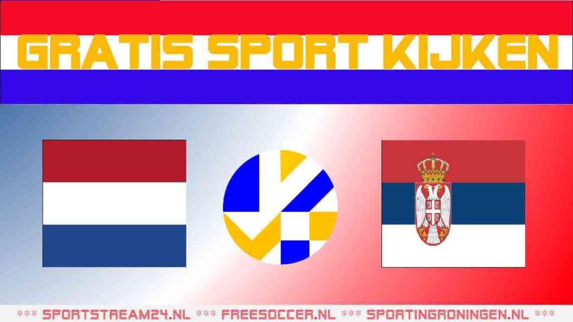 Livestream EK Volleybal Nederland - Servië