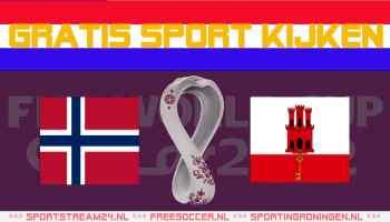 Livestream WK kwalificatie Noorwegen - Gibraltar