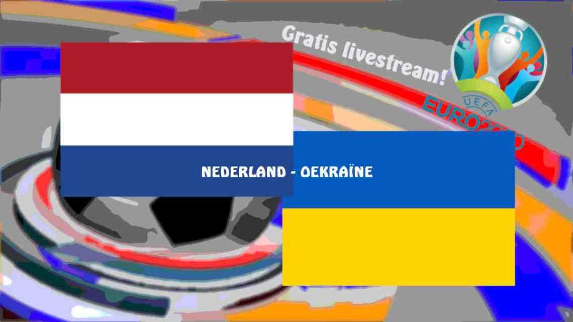 UEFA EURO2020: Livestream Nederland - Oekraïne